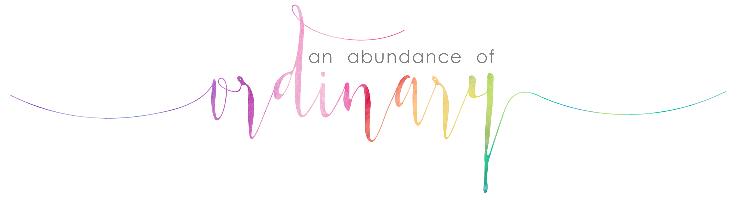 An Abundance Of Ordinary